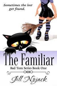 The Familiar: Book One in the Bad Tom Series